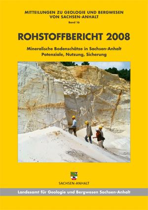 Abbildung: Titelseite Rohstoffbericht Sachsen-Anhalt 2008